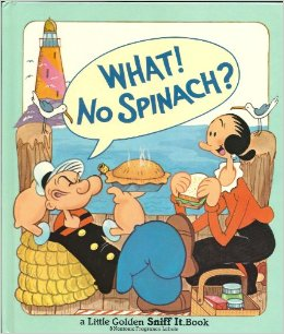 What-No Spinach?