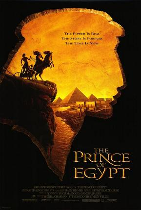 . The Prince of Egypt